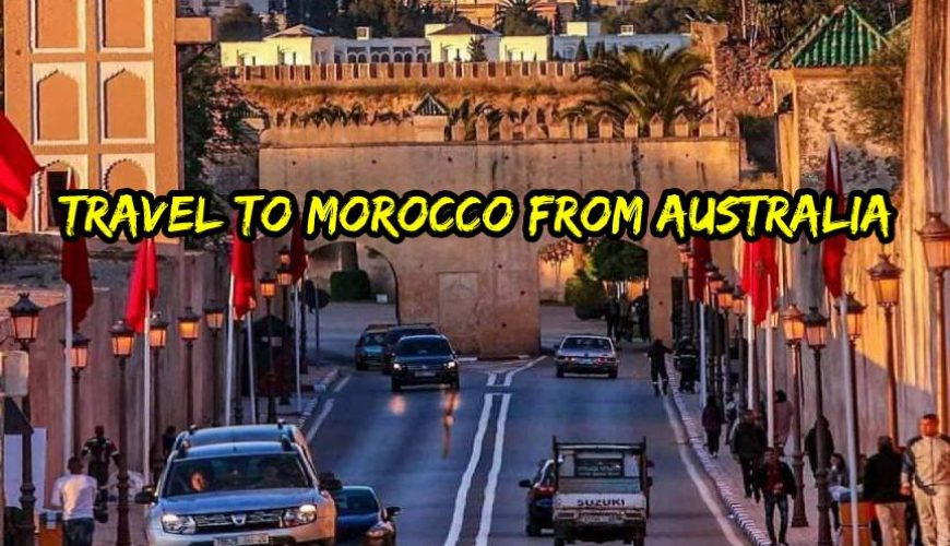 travel to morocco from australia
