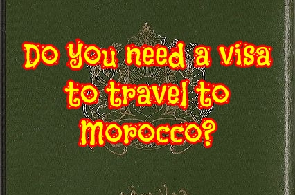 Do you need a visa to travel to Morocco?
