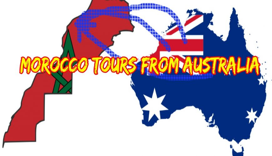Morocco Tours from Australia