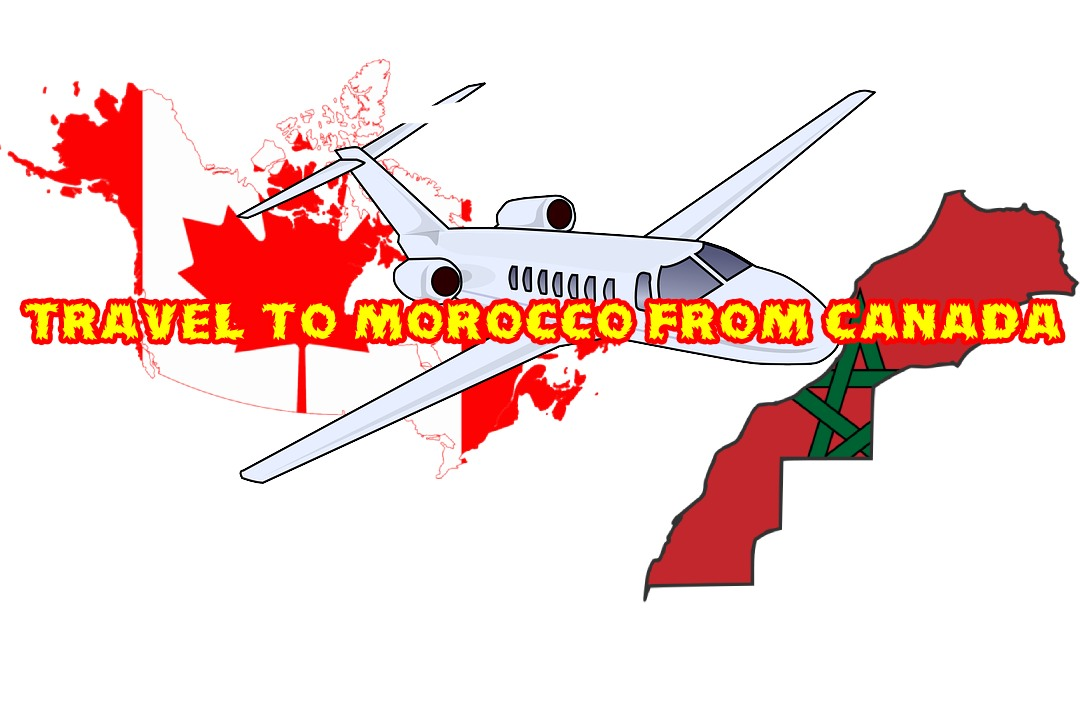 Travel to Morocco from Canada