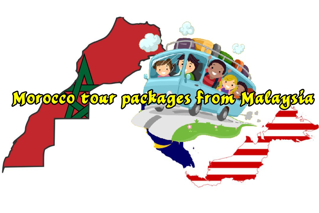 Morocco tour packages from Malaysia