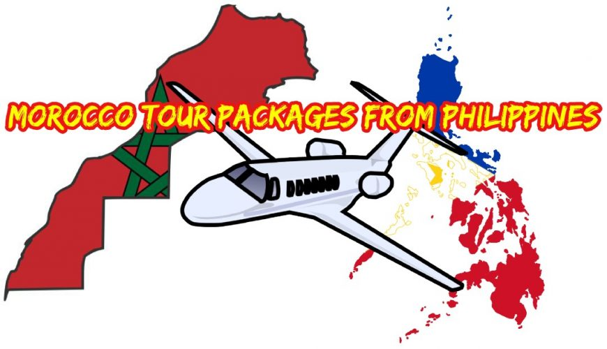 Morocco tour packages from Philippines