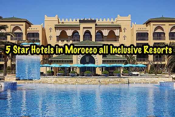 5-Star-Hotels-in-Morocco-all-Inclusive