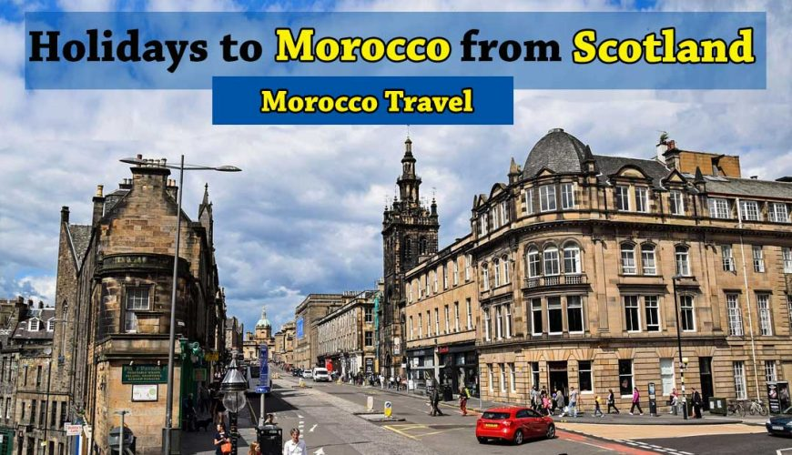 Holidays-to-Morocco-from-Scotland-1