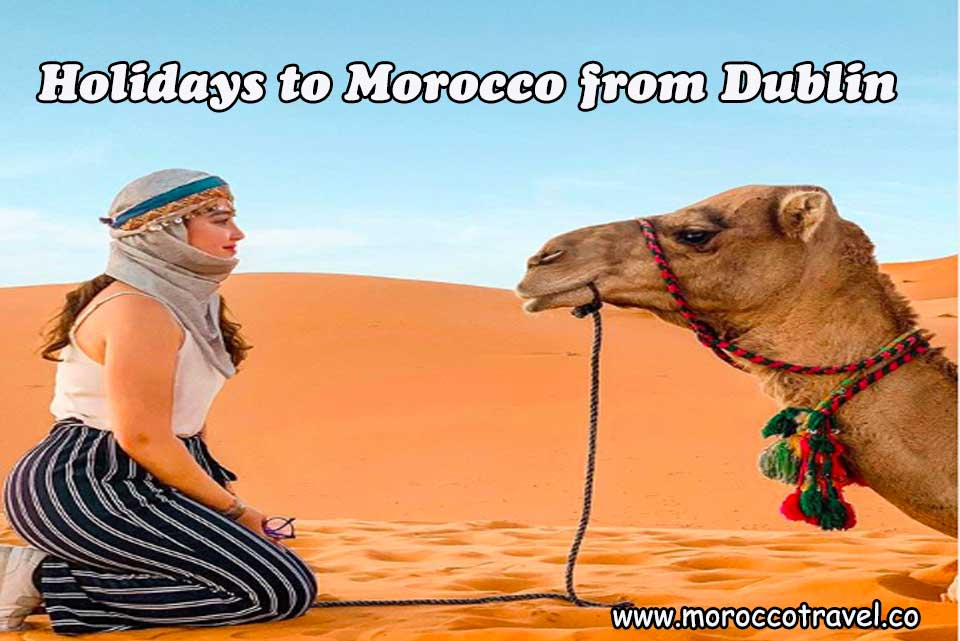 Holidays to Morocco from Dublin