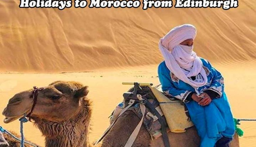 Holidays-to-Morocco-from-Edinburgh-2
