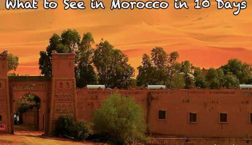 What-to-see-in-Morocco-in-10-days-4